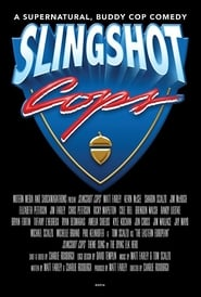 Slingshot Cops