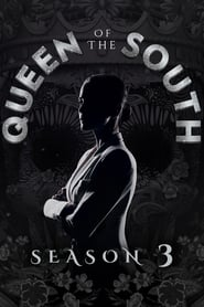Queen of the South saison 3 streaming vf