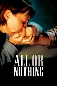 All or Nothing (2002) Netflix HD 1080p