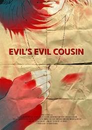 Evil's Evil Cousin