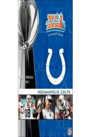 NFL Super Bowl XLI - Indianapolis Colts Championship
