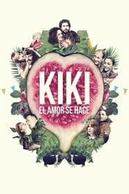 Ver Kiki, el amor se hace Online HD Español (2016)