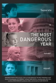 The Most Dangerous Year (2018)