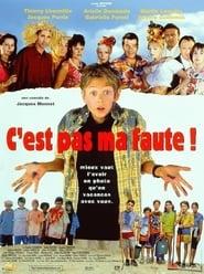 C'est pas ma faute ! en Streaming Gratuit Complet Francais