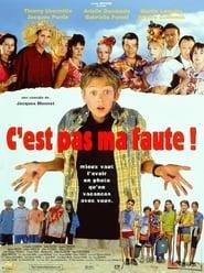 film C'est pas ma faute ! streaming