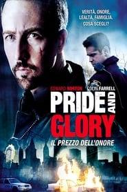 Pride and Glory - Il prezzo dell