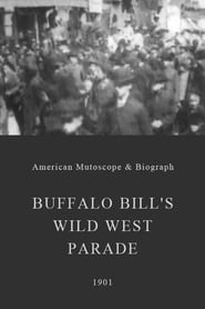 Buffalo Bill's Wild West Parade