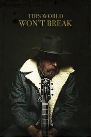 This World Won't Break ()