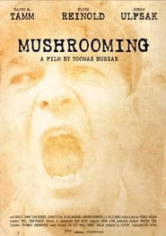 Mushrooming se film streaming