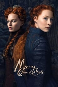 Mary Queen of Scots 2018 Full Movie Watch Online