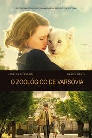 O Zoológico de Varsóvia Dublado Online