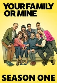Your Family or Mine streaming vf poster