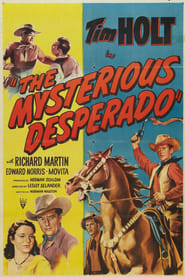 The Mysterious Desperado Film Online subtitrat