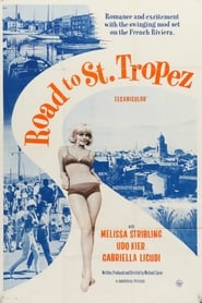 Watch Road to St. Tropez Online Movie