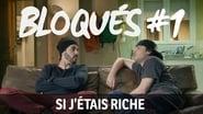 Bloqués saison 1 episode 1