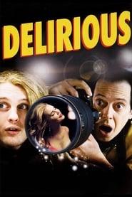 Delirious Full Movie netflix