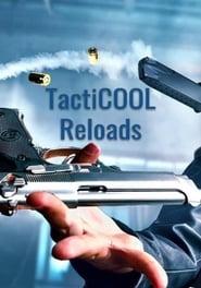 TactiCOOL Reloads