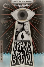 Photo de Brand Upon the Brain! A Remembrance in 12 Chapters affiche