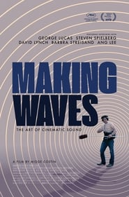 Making Waves: The Art of Cinematic Sound Netflix HD 1080p