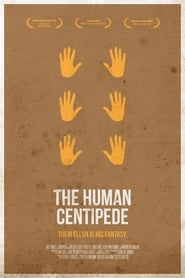 The Human Centipede 3 (Final Sequence) in Streaming