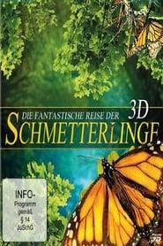 Die fantastische Reise der Schmetterlinge (2012)