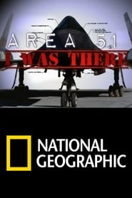 AREA 51: I Was There