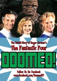 "Doomed: The Untold Story of Roger Corman's ""The Fantastic Four"""