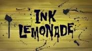Episode 31 : Ink Lemonade