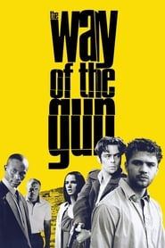 The Way of the Gun Full Movie