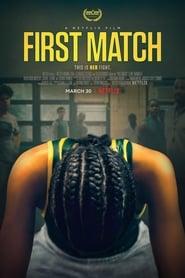 First Match (2018) Watch Online Free