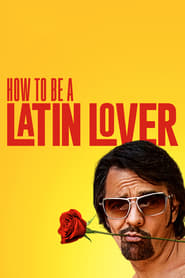 How to Be a Latin Lover Cover