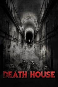 Death House se film streaming