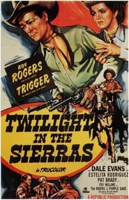 Twilight in the Sierras Film in Streaming Gratis in Italian