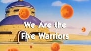 Dragon Ball Season 1 Episode 70 : We are the Five Warriors