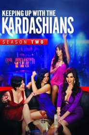 Keeping Up with the Kardashians saison 2 streaming vf