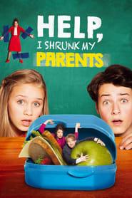 Help, I Shrunk My Parents