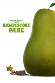 Mika & Sebastian : l'aventure de la poire géante Poster