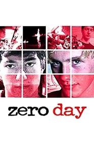 Zero Day Full Movie