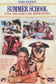 Summer School - Una vacanza da ripetenti (1987)