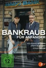 Bankraub für Anfänger movie poster