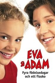 Eva & Adam - Fyra födelsedagar och ett fiasko Netflix HD 1080p