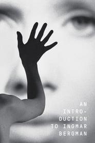 An Introduction to Ingmar Bergman