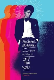 Michael Jackson's Journey from Motown to Off the Wall 2016