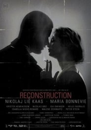 Reconstruction Film in Streaming Completo in Italiano