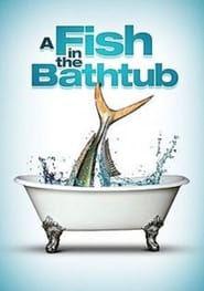 A Fish in the Bathtub Juliste