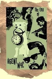 Plakat The End of Agent W4C
