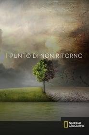 Punto di non ritorno - Before the Flood