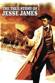 Watch The True Story of Jesse James (1957)