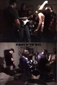 Proud To Die 2/14/98