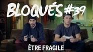 Bloqués saison 1 episode 39